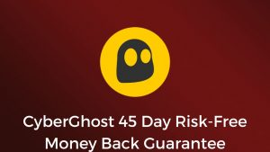 CyberGhost 45 Day Risk-Free Money Back Guarantee
