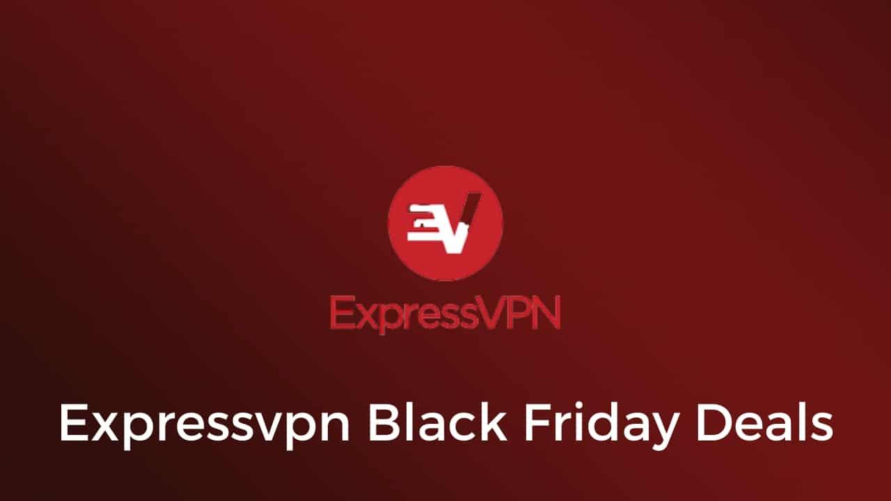 Express VPN Black Friday Deals 2020