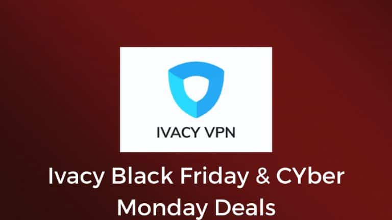 Ivacy Black Friday Deals