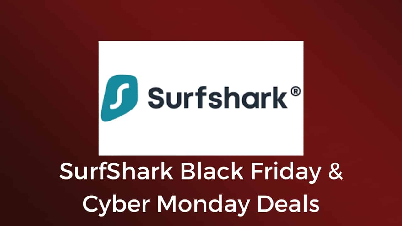 SurfShark Black Friday & Cyber Monday Deals
